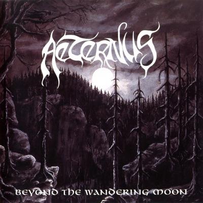 Beyond the Wandering Moon - Aeternus