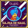 Sajna De Naal feat Pappi Gill Single