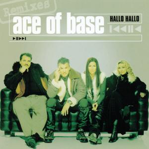 Ace of Base - Hallo Hallo (The Remixes) - EP