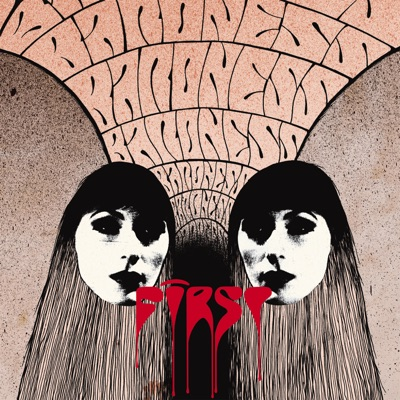 First / Second Reissue - Baroness