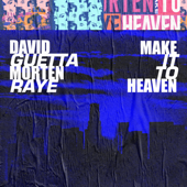 Make It To Heaven (with Raye) [Extended] - David Guetta & MORTEN