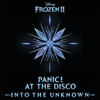 Into the Unknown From Frozen 2 - Panic! At the Disco mp3
