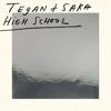 Sara Quin & Tegan Quin - High School  artwork