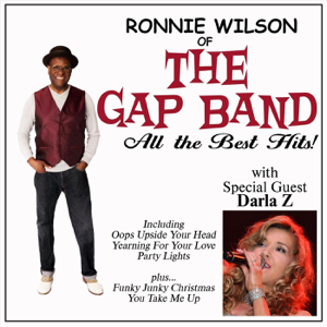 Ronnie Wilson of the Gap Band, Darla Z & Tyriq Johnson - All the Best Hits!