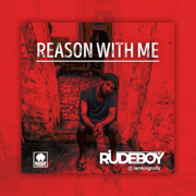 Reason With Me - Rudeboy - Rudeboy