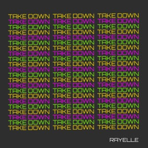 Rayelle - Take Down - Line Dance Music