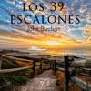 Los 39 escalones [The 39 Steps] (Unabridged)