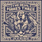 Live at Red Rocks - The Devil Makes Three - The Devil Makes Three