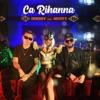 Ca Rihanna (feat. Nosfe) - Single, Doddy