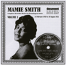 Mamie Smith - Mamie Smith Vol. 1 (1920-1921)  artwork