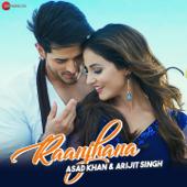 Raanjhana - Arijit Singh & Asad Khan