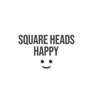 Square Heads - Happy