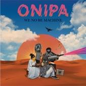 Onipa - Yenimno