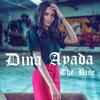 The Rise - Dina Ayada