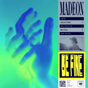 Be Fine - Madeon - Madeon