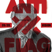 Download Mp3 Anti-Flag - 20/20 Vision