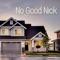 No Good Nick - Royal Sadness lyrics