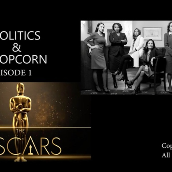 Politics & Popcorn
