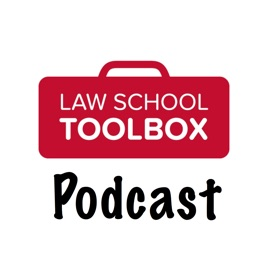 The Law School Toolbox Podcast: Tools for Law Students from