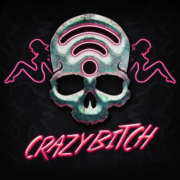 Crazy Bitch (The Butcher Mix) - Single