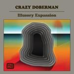 Crazy Doberman - An Interrupted Prayer