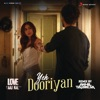 Yeh Dooriyan Remix By DJ Akhil Talreja From Love Aaj Kal Single
