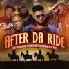 After Da Ride - Single, Lil' Nate, OTB Fastlane, 5th Ward Boyz & Sean Ardoin