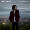 James Bay - Oh My Messy Mind - EP  artwork