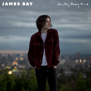 Oh My Messy Mind - EP - James Bay - James Bay