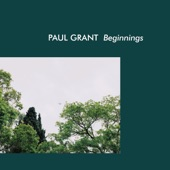 Paul Grant - Beginnings (feat. Kiefer)