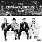 The International Submarine Band - Do You Know How It Feels to Be Lonesome?
