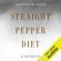 Joseph W. Naus - Straight Pepper Diet: A Memoir (Unabridged)