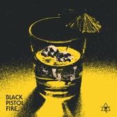 Black Pistol Fire - Pick Your Poison (Single)