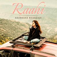 Akanksha Bhandari - Raahi - Single