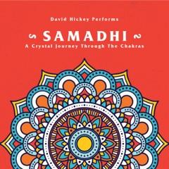 Samadhi: A Crystal Journey Through the Chakras