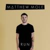 Matthew Mole - Running After You artwork