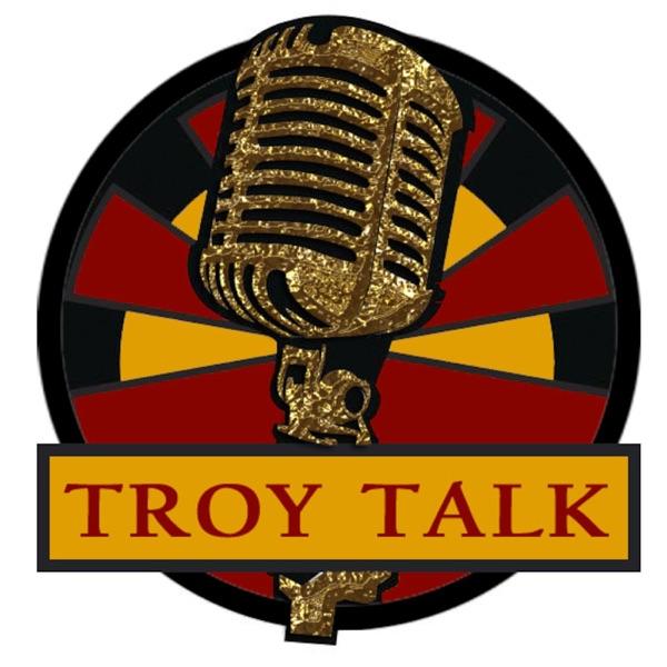 Troy Talk