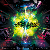 HYPERTOUGHNESS - Fear, and Loathing in Las Vegas