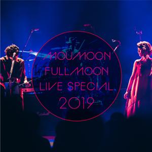 moumoon - FULLMOON LIVE SPECIAL 2019 ~中秋の名月~ IN CULTTZ KAWASAKI 2019.10.6