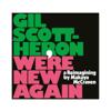 I'll Take Care of You - Gil Scott-Heron & Makaya McCraven