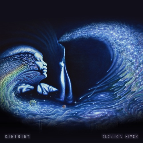 Dirtwire – Electric Rivеr