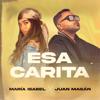 María Isabel & Juan Magán - Esa Carita portada