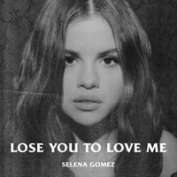 Download lagu Selena Gomez - Lose You to Love Me