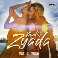 Khud Se Zyada - Single