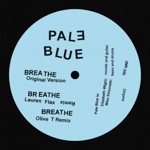 Pale Blue - Breathe (Olive T Remix)