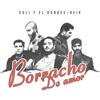 Cali y El Dandee & Reik - Borracho de Amor ilustración