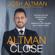 Josh Altman - The Altman Close: Million-Dollar Negotiating Tactics from America's Top-Selling Real Estate Agent