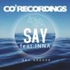 Say feat INNA Single