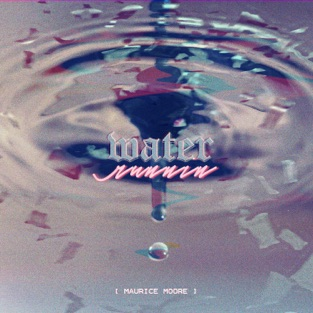 Maurice Moore – Water Runnin – Single [iTunes Plus AAC M4A]