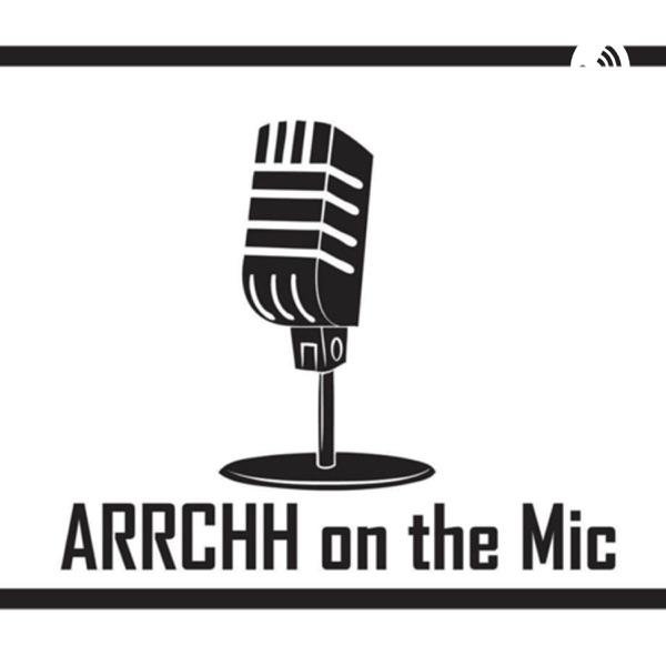 arrchh on the mic